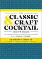 Product The Classic & Craft Cocktail Recipe Book