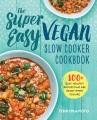 Product The Super Easy Vegan Slow Cooker Cookbook