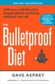 Product The Bulletproof Diet: Lose Up to a Pound a Day, Reclaim Energy and Focus, Upgrade Your Life