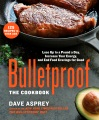 Product Bulletproof: The Cookbook: Lose Up to a Pound a Day, Increase Your Energy, and End Food Cravings for Good