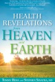 Product Health Revelations from Heaven and Earth