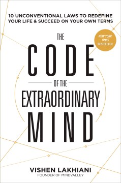 Product The Code of the Extraordinary Mind: Ten Unconventional Laws to Redefine Your Life & Succeed on Your Own Terms