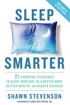 Product Sleep Smarter: 21 Essential Strategies to Sleep Your Way to a Better Body, Better Health, and Bigger Success