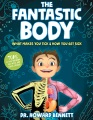 Product The Fantastic Body: What Makes You Tick & How You Get Sick