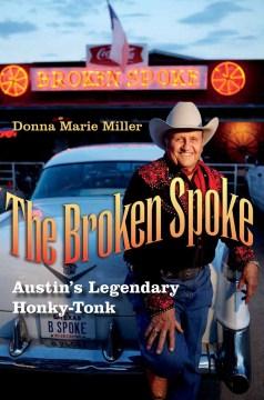 Product The Broken Spoke: Austin's Legendary Honky-Tonk