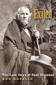Product Exiled: The Last Days of Sam Houston