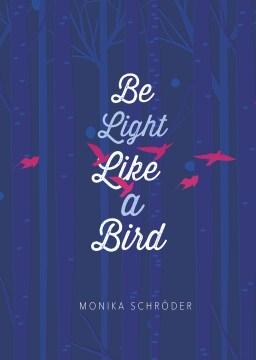 Product Be Light Like a Bird