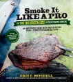 Product Smoke It Like a Pro on the Big Green Egg & Other C