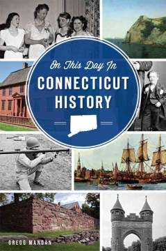 Product On This Day in Connecticut History