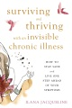 Product Surviving and Thriving With an Invisible Chronic I