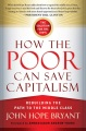 Product How the Poor Can Save Capitalism