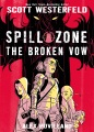 Product Spill Zone 2: The Broken Vow