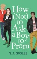 Product How (Not) to Ask a Boy to Prom