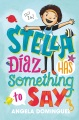 Product Stella Diaz Has Something to Say
