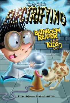 Product Uncle John's Electrifying Bathroom Reader for Kids Only!