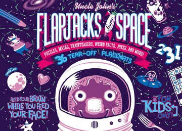 Product Uncle John's Flapjacks from Space: 36 Tear-off Placemats for Kids Only!