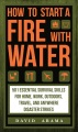 Product How to Start a Fire With Water