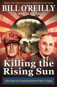 Product Killing the Rising Sun: How America Vanquished World War II Japan