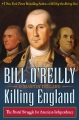 Product Killing England: The Brutal Struggle for American Independence