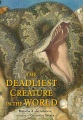 Product The Deadliest Creature in the World