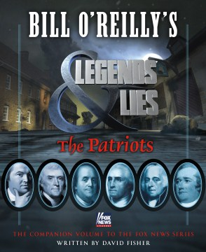 Product Bill O'reilly's Legends and Lies: The Patriots