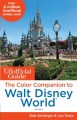 Product The Unofficial Guide - the Color Companion to Walt Disney World
