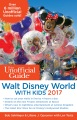 Product The Unofficial Guide to Walt Disney World With Kids 2017