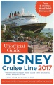 Product The Unofficial Guide to Disney Cruise Line 2017