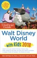 Product The Unofficial Guide to Walt Disney World With Kids 2018