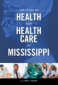 Product The State of Health and Health Care in Mississippi