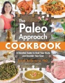 Product The Paleo Approach Cookbook: A Detailed Guide to Heal Your Body and Nourish Your Soul