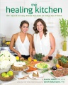 Product The Healing Kitchen: 175+ Quick & Easy Paleo Recipes to Help You Thrive