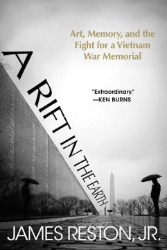 Product A Rift in the Earth: Art, Memory, and the Fight for a Vietnam War Memorial