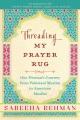 Product Threading My Prayer Rug