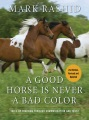Product A Good Horse Is Never a Bad Color