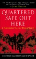 Product Quartered Safe Out Here: A Harrowing Tale of World War II