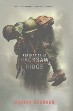 Product Redemption at Hacksaw Ridge: The Gripping True Story that Inspired the Movie