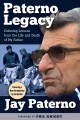 Product Paterno Legacy: Enduring Lessons from the Life and Death of My Father