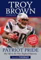 Product Patriot Pride: My Life in the New England Dynasty