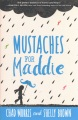 Product Mustaches for Maddie