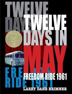 Product Twelve Days in May: Freedom Ride 1961
