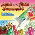 Product Azule and the White Hummingbird