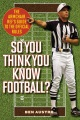 Product So You Think You Know Football?