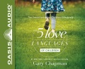 Product The 5 Love Languages of Children: The Secret to Loving Children Effectively: Library Edition