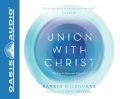 Product Union With Christ: The Way to Know and Enjoy God - Library Edition