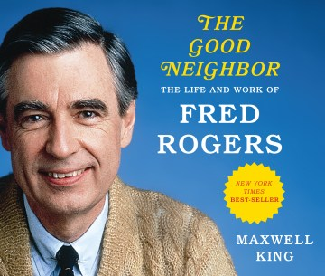 Product The Good Neighbor: The Life and Work of Fred Rogers: Library Edition