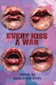 Product Every Kiss a War