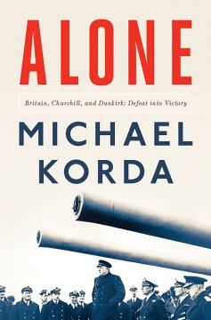 Product Alone: Britain, Churchill, and Dunkirk