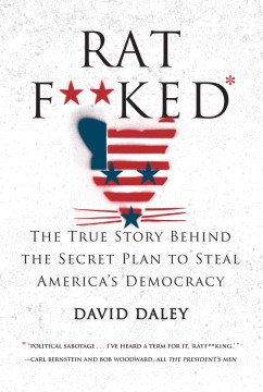 Product Ratf**ked: The True Story Behind the Secret Plan to Steal America's Democracy