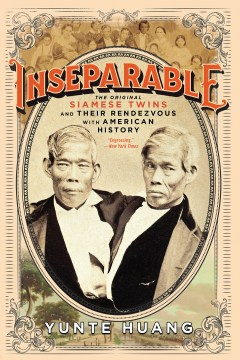 Product Inseparable: The Original Siamese Twins and Their Rendezvous With American History